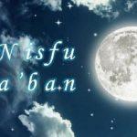 Hikmah Malam: Amalan Nisfu Sya'ban, Ini Dalilnya