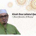 Kisah Doa Lailatul Qadar