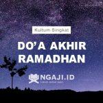 Doa Akhir Ramadhan, Jangan Lupa Baca Ini