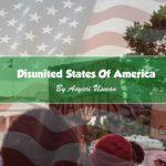 Disunited States Of America