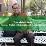 Tengku Zulkifli Usman, Seorang Analis Politik Dunia Islam Dan Internasional