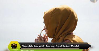 Aisyah: Satu-Satunya Istri Rasul Yang Pernah Bertemu Malaikat