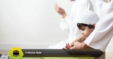 3 Wasiat Nabi