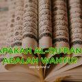 Apakah Al-Quran adalah Wahyu?