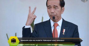 Mengapa Ada Isu Kudeta terhadap Joko Widodo?