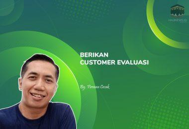 Berikan Customer Evaluasi