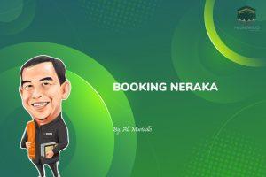 Booking Neraka