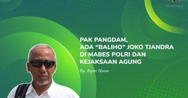 """Pak Pangdam, Ada """"Baliho"""" Joko Tjandra di Mabes Polri dan Kejaksaan Agung"""