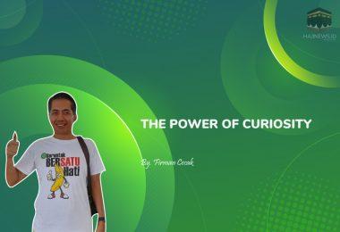 The Power of Curiosity