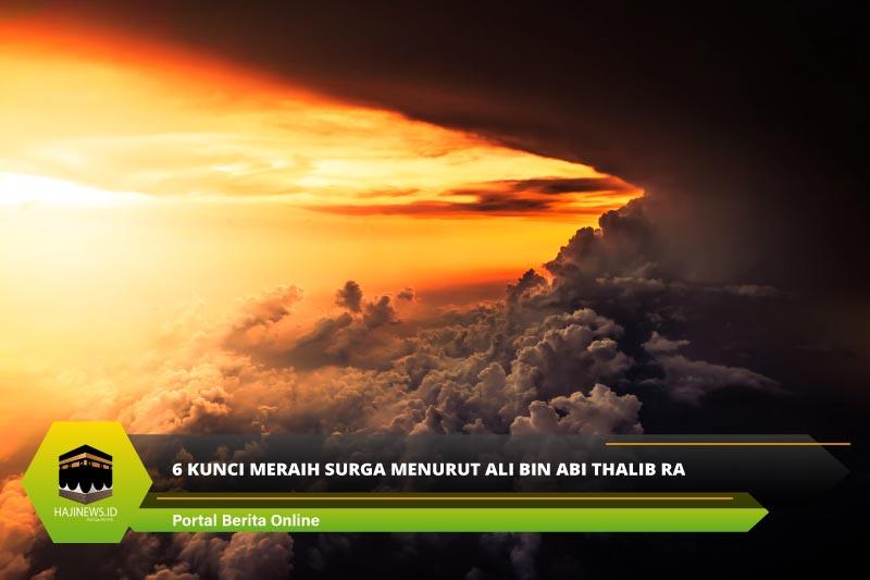 6 Kunci Meraih Surga Menurut Ali bin Abi Thalib RA