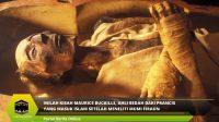 Inilah Kisah Maurice Bucaille, Ahli Bedah dari Prancis yang Masuk Islam Setelah Meneliti Mumi Firaun