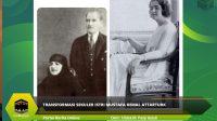 Transformasi Sekuler Istri Mustafa Kemal Attarturk