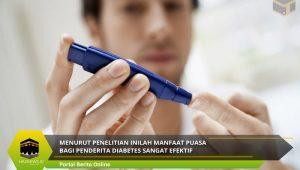 Menurut Penelitian Inilah Manfaat Puasa Bagi Penderita Diabetes Sangat Efektif