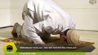 Renungan Tahajud : Abu Bin Hasyim Ahli Tahajud