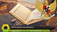 Pilih Al Qur'an Atau Pancasila ?