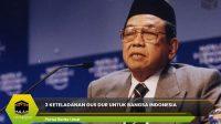 3 Keteladanan Gus Dur Untuk Bangsa Indonesia