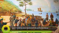 Ada 4 Teori Sejarah Masuknya Islam ke Indonesia