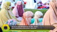 Bacaan Doa Setelah Salat Idul Adha: Doa Tolak Bala dan Qunut Nazilah