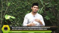 Bila Tak Kenakan Celana Cingkrang Masuk Neraka? Ustadz Arrazy Hasyim: Tidak Ada di Zaman Nabi!