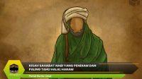 Kisah Sahabat Nabi yang Pendiam dan Paling Tahu Halal Haram