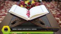 Nama-Nama Lain Dari Al-Quran