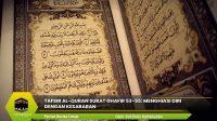 Tafsir Al-Quran Surat Ghafir 53-55: Menghiasi Diri dengan Kesabaran