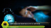 Anda Kesulitan Tidur? Baca Ayat Al-qur'an Ini