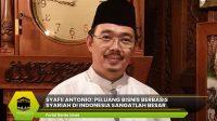 Peluang Bisnis Berbasis Syariah di Indonesia Sangatlah Besar