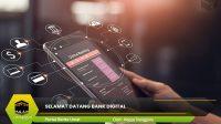 Selamat Datang Bank Digital
