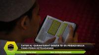 Tafsir Al-Quran Surat Ghafir 78-81