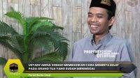 Ustadz Abdul Somad Membagikan Cara Meminta Maaf Pada Orang Tua Yang Sudah Meninggal