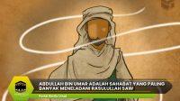 Abdullah bin Umar Adalah Sahabat yang Paling Banyak Meneladani Rasulullah SAW