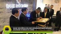 Bank Indonesia Beijing Mengagas Masyarakat Ekonomi Syariah di China