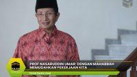 Prof Nasaruddin Umar: Dengan Mahabbah Memudahkan Pekerjaan Kita