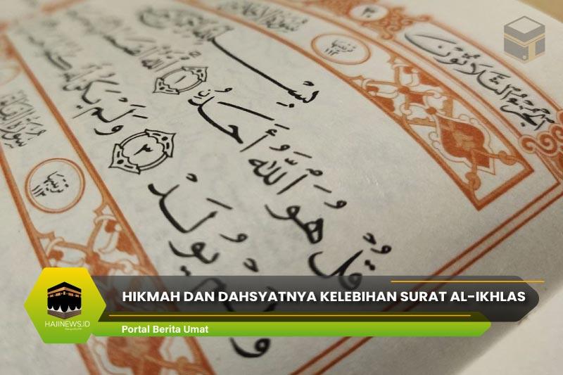 Hikmah dan Dahsyatnya Kelebihan Surat Al-Ikhlas