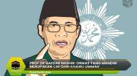 Prof Dr Haedar Nashir: Ormas yang Mandiri Merupakan Ciri Dari Khairu Ummah