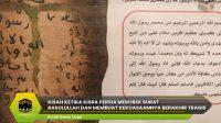 Kisah Ketika Kisra Persia Merobek Surat Rasulullah