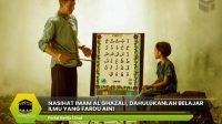 Nasihat Imam Al Ghazali, Dahulukanlah Belajar Ilmu yang Fardu Ain!