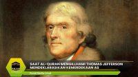 Al-Quran Mengillhami Thomas Jefferson