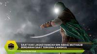 Saat Kaki Jasad Hamzah bin Abdul Muthalib Berdarah Saat Terkena Cangkul