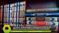 Tafsir Al-Quran Surat Fushshilat ayat 13-18: Perhatian Islam terhadap Hasil dan Proses