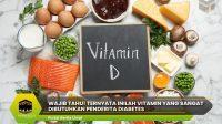 Vitamin Yang Sangat Dibutuhkan